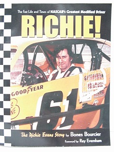 The Richie Evans Story Fast Life and Times of NASCAR's Greatest Modified Driver