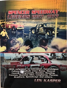 Spencer Speedway Legends 1957-1977 book by Len Kasper